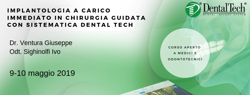 Implantologia a carico immediato in chirurgia guidata con sistematica Dental Tech